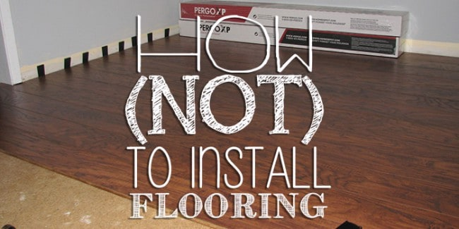 How (not) To Install Laminate Flooring
