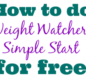Weight Watchers Simple Start – How To Do It Free