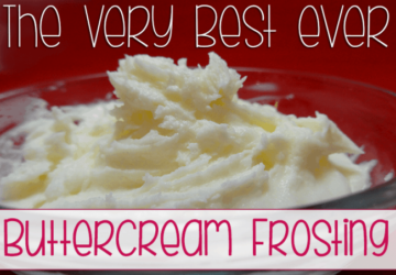 Recipe: The Very Best Ever Buttercream Frosting
