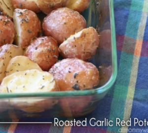 Recipe: Ranch Roasted Garlic Red Potatoes