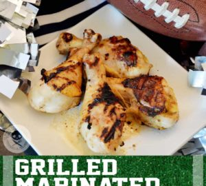 Tailgating Recipe: Grilled Marinated Chicken – Are You Ready For Some Chicken?