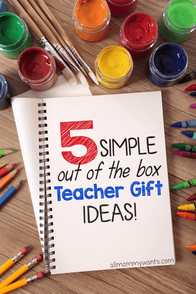 5 Simple Teacher Gift Ideas!
