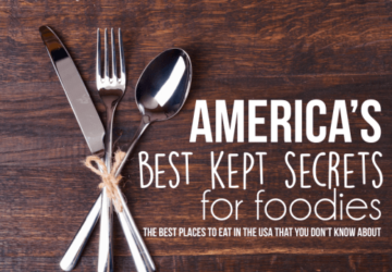 America's Ten Best Kept Secret Spots For Foodies