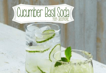 Make These Drink Recipes – Cucumber Basil Soda & California Roots From California Pizza Kitchen