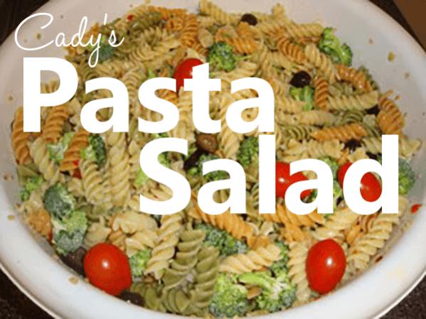Recipe: Cady's Pasta Salad