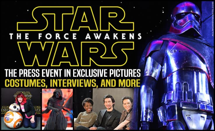 Star Wars: The Force Awakens Global Press Event In Photos