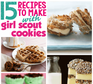 15 Scrumptious Girl Scout Cookie Recipes