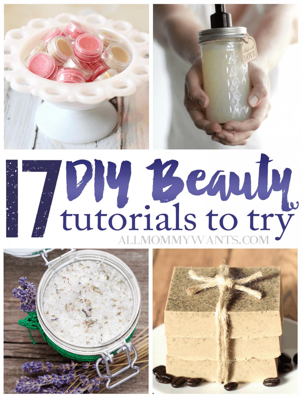 17 Diy Beauty Tutorials To Try