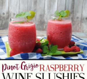 Pinot Grigio Raspberry Wine Slushies Summer Cocktail