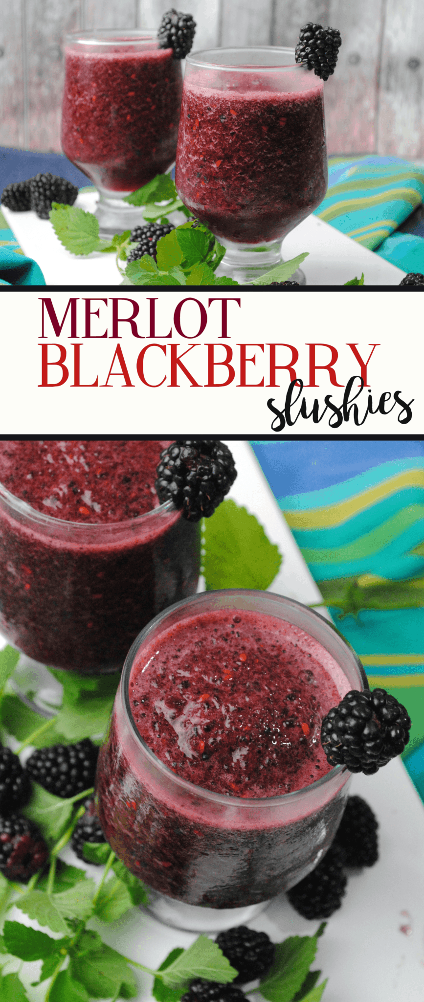 Merlot Blackberry Slushies Summer Cocktail