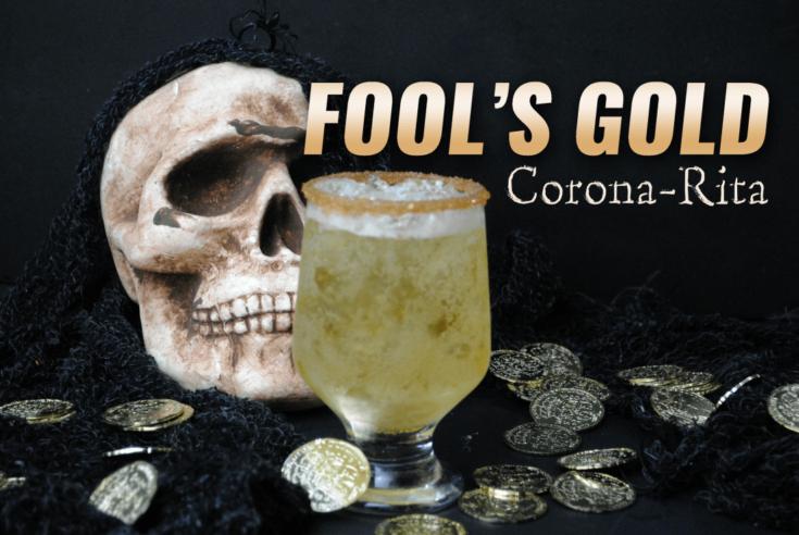 """fools Gold"" Corona-rita Pirate Cocktail"