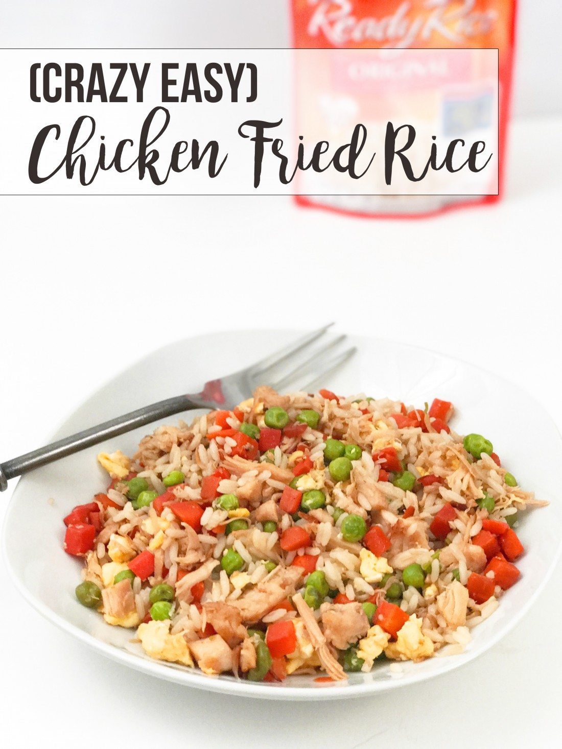 Crazy Easy Chicken Fried Rice