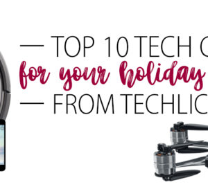 Top Tech Brands For The Holidays From Techlicious